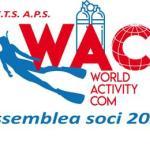 Info WAC 17-2020: Assemblea ordinaria soci; assemblea straordinaria per modifica statuto; proiezione filmato vacanza Sharm